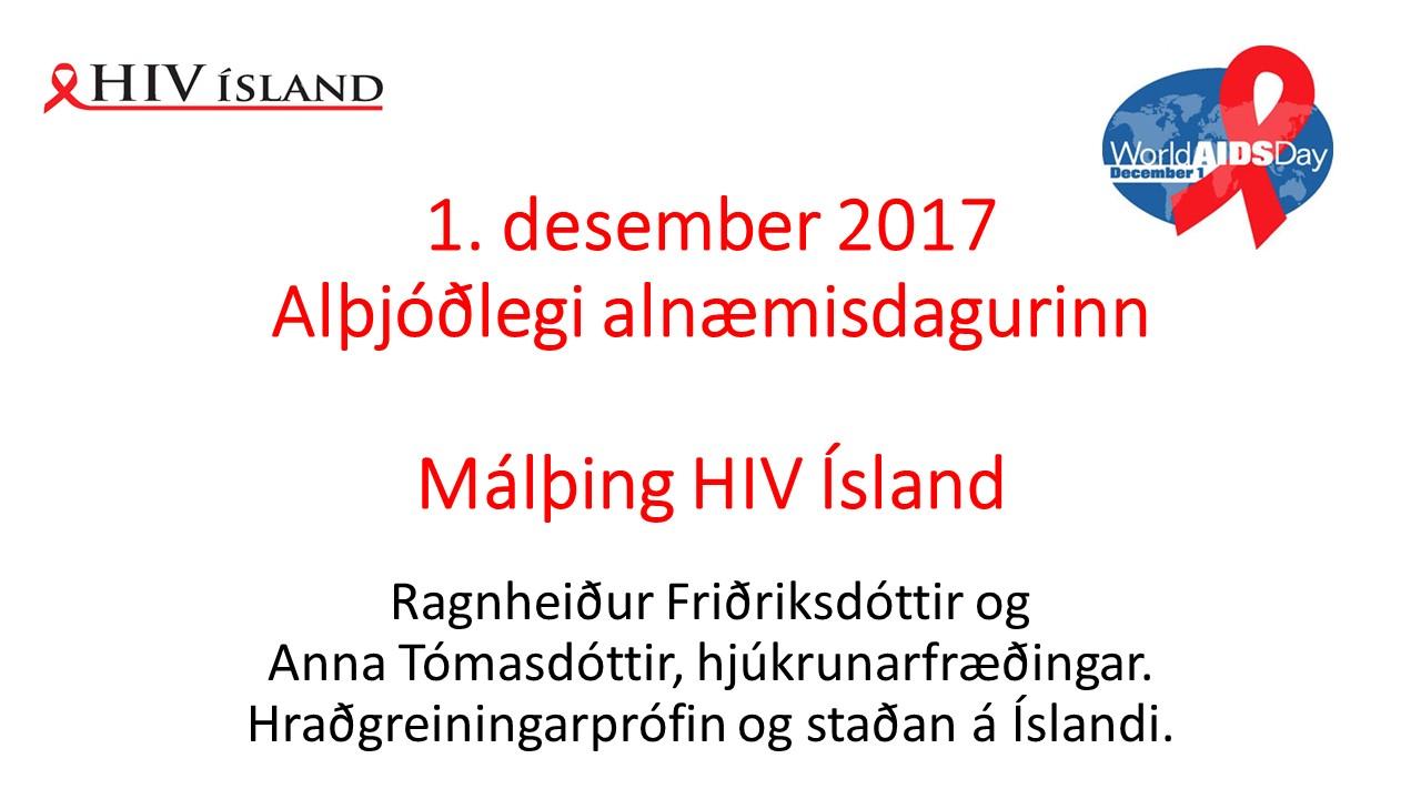 1. des. 2017. Hraðgreiningarprófin og staðan á Íslandi