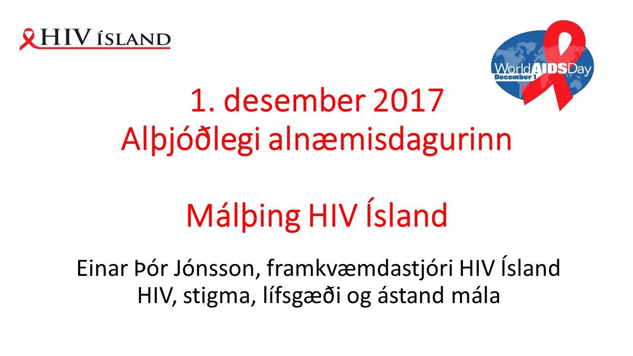 1. des. 2017. HIV, stigma, lífsgæði og ástand mála.