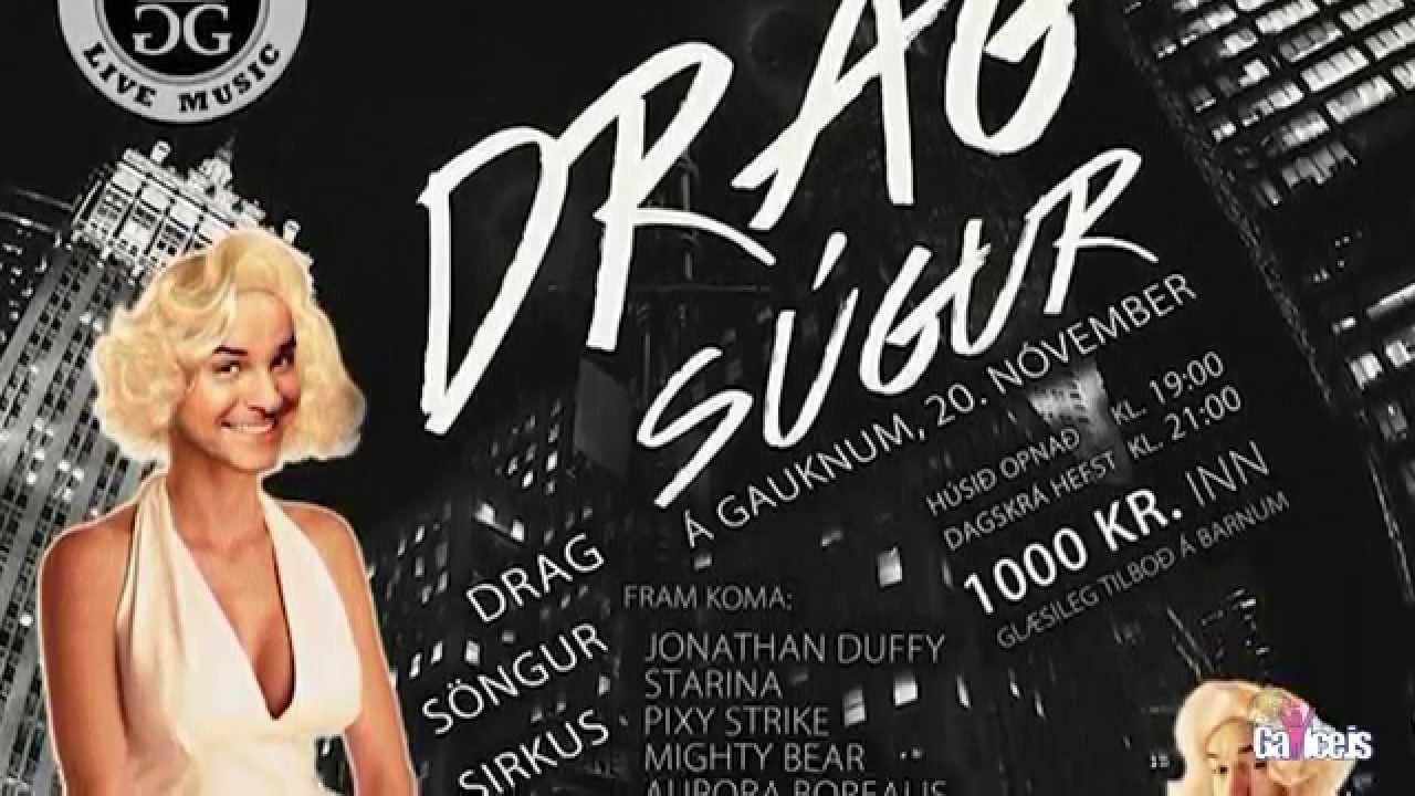 Drag-Súgur - Fyrsta sýningin 20. nóv 2015